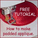Padded Applique Embroidery Tutorial