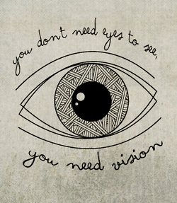you don't need eyes: Thoughts, Wisdom, Truths, True, Things, Love Quotes, Design Studios, Inspiration Quotes, Eye