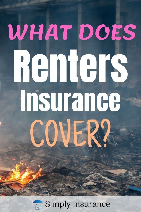What Does Renters Insurance Cover If You Have Been Looking For