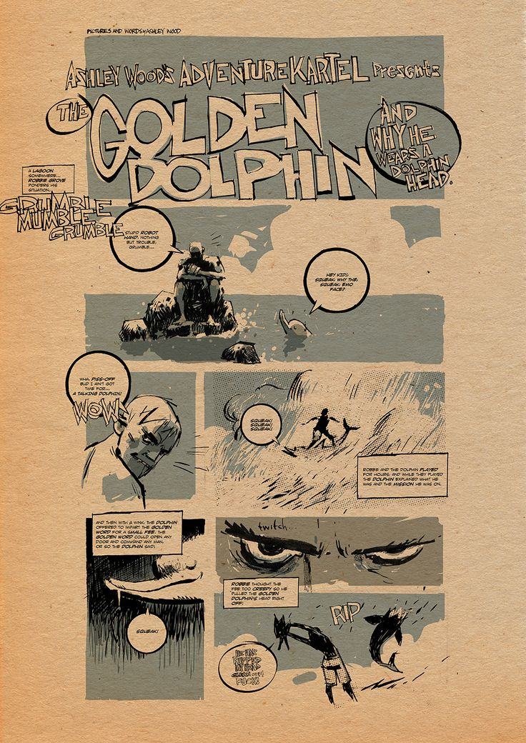 Ashley Wood's Adventure Kartel presents: THE GOLDEN DOLPHIN and why he wears a dolphin head.