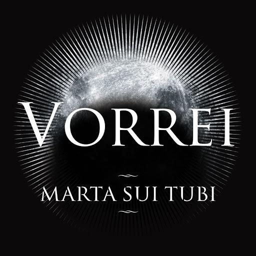 Marta Sui Tubi - Vorrei - YouTube