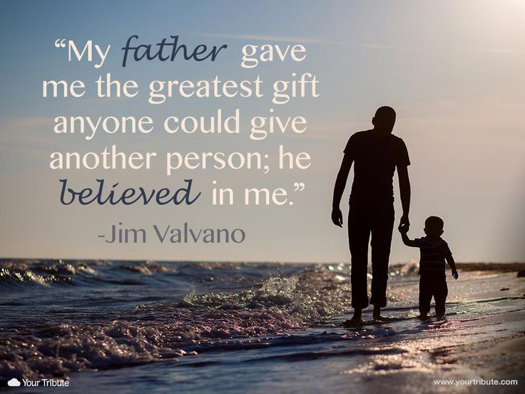 Quote | Jim Valvano: My father gave me the greatest gift anyone could give another person; he believed in me. #lossoffather #quotes #grief