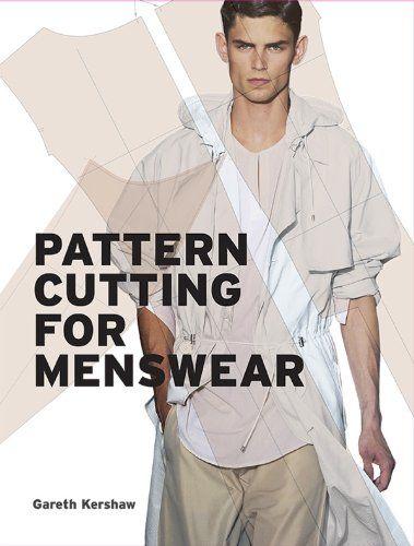 Pattern Cutting for Menswear: Amazon.co.uk: Gareth Kershaw: Books