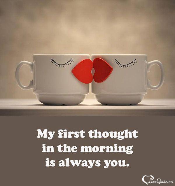 Az első gondolatom reggel mindig te.