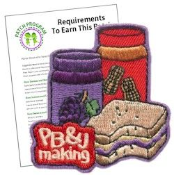 Peanut Butter and Jelly Making Fun Patch. Making peanut butter and jelly sandwiches for the homeless is a rewarding experience for your Girl Scouts. Remember the time in years to come with our PB & J fun patch. Download our free suggested requirements. Available at MakingFriends.com