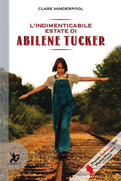 L'indimenticabile estate di Abilene Tucker, di Clare Vanderpool.