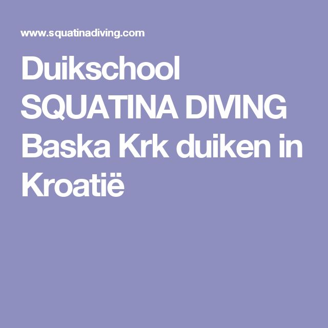 Duikschool SQUATINA DIVING Baska Krk duiken in Kroatië