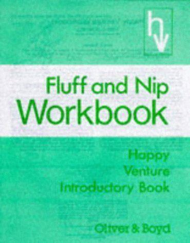 Fluff and Nip: Introductory Workbook (HAPPY VENTURE), http://www.amazon.co.uk/dp/0050023896/ref=cm_sw_r_pi_awdl_f1H2vb0A5452R