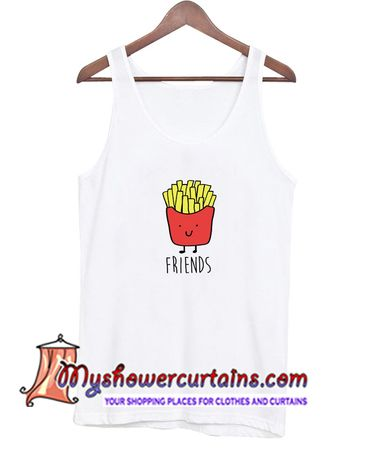 About Best Friend Fries Tanktop from myshowercurtains.com This Dream catcher tanktop is Made To Order, we print the one by one so we can control the quality.