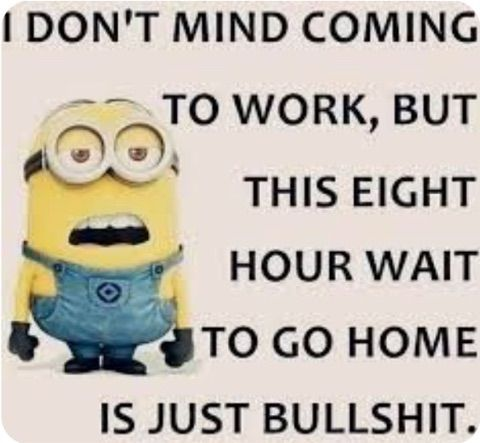 True lol! I'm lucky I don't need to work those 8 hour shifts as much now  .