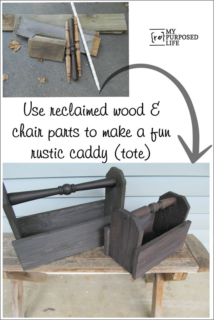how to make a diy wooden caddy out of reclaimed wood and random chair parts. This tutorial will have you making some in no time. Bet you can't make just one!