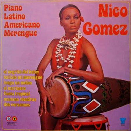 Nico Gomez - Piano Latino Americano Merengue (Vinyl, LP) at Discogs