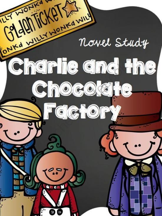 Charlie and the Chocolate Factory Novel Study Roald Dahl from FreetoTeach on TeachersNotebook.com - (71 pages) - Charlie and the Chocolate Factory Novel Study (Roald Dahl) over 70 pages grades 3-4