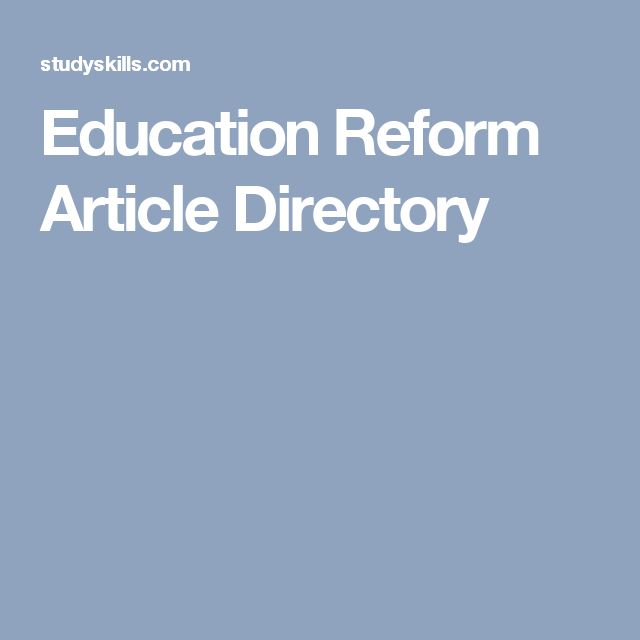 Education Reform Article Directory