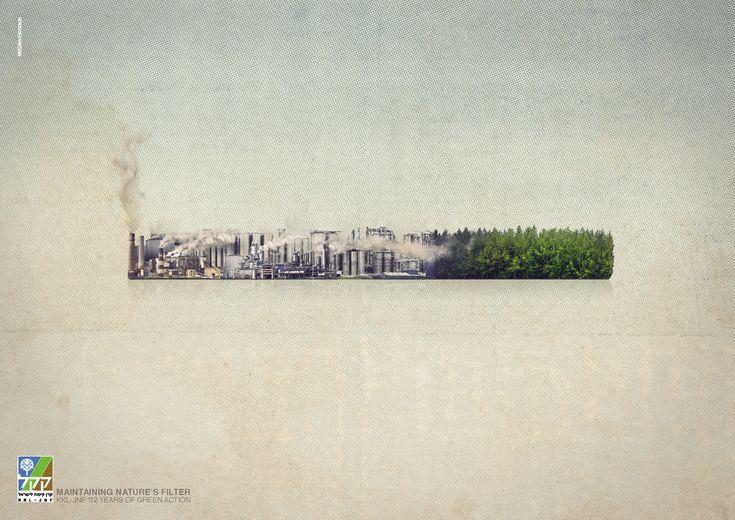JNF: Filter Maintaining nature's filter. KKL-JNF 112 years of green action. Advertising Agency: McCann Erickson, Israel
