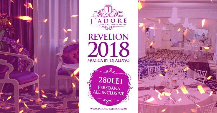 Oferta Revelion J'adore Grand Ballroom 💻http://jadore-ballroom.ro/meniu-revelion-2018/ 📞 0747 999 998 , 0761 280 642
