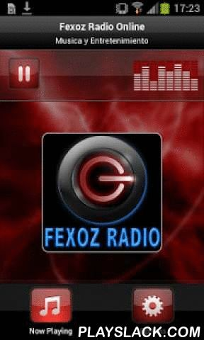 Fexoz Radio Online  Android App - playslack.com , Plays Fexoz Radio Online - EcuadorMusic and EntertainmentMusica y Entretenimiento