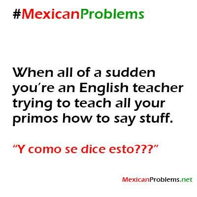 Mexican Problem #2129 - Mexican Problems