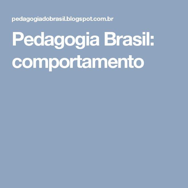 Pedagogia Brasil: comportamento