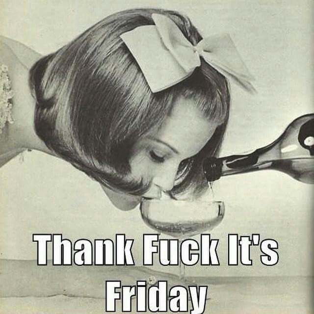 Thank F**k It's Friday More