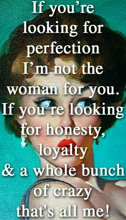 Listen up, boys. Men, you should already know this: imperfection is perfection.