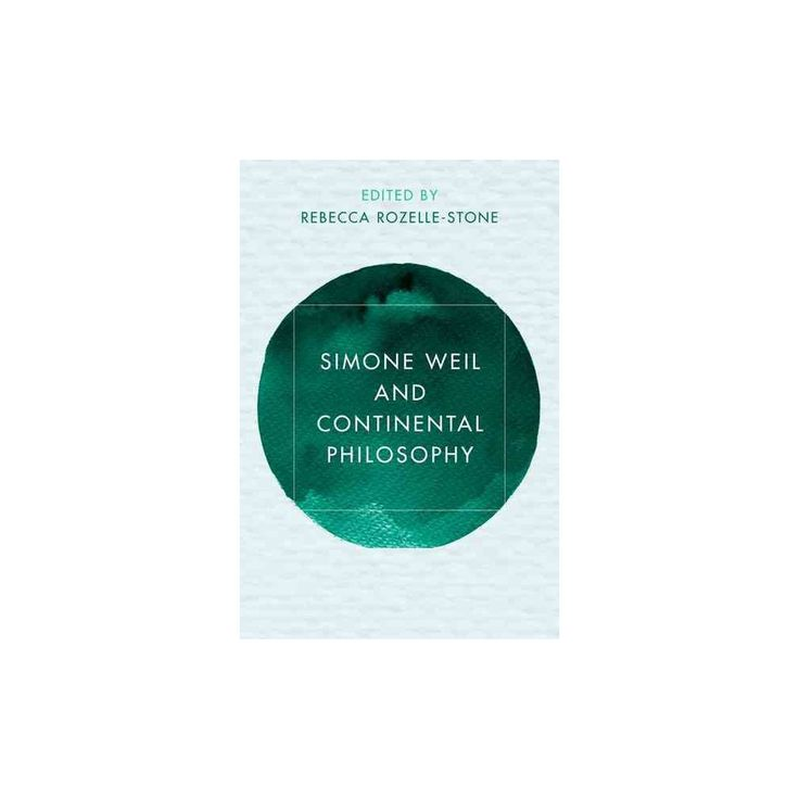 Simone Weil and Continental Philosophy (Hardcover)