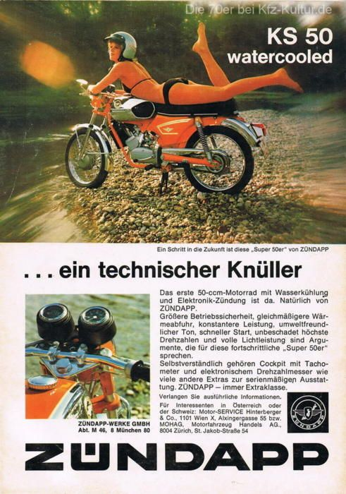 Watercooled? Yes, put it by the river and add a bikini girl.  - Vintage Zundapp KS50 Watercooled Motorcycle Ad.-