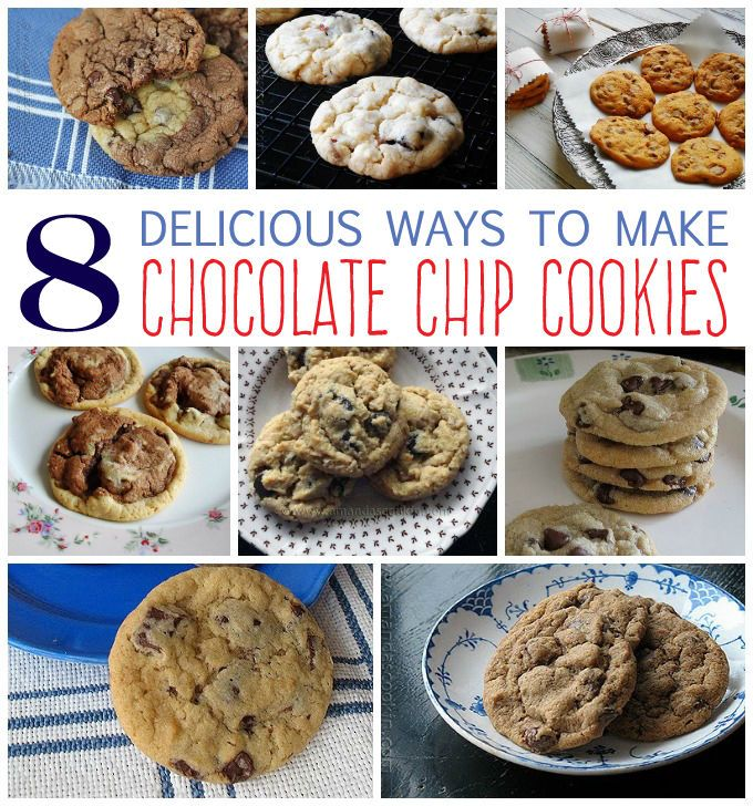 8 Delicious Ways to Make Chocolate Chip Cookies