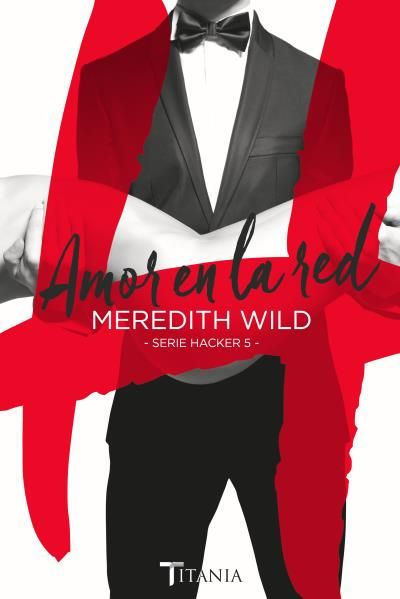 Amor en la red // Meredith Wild // Titania