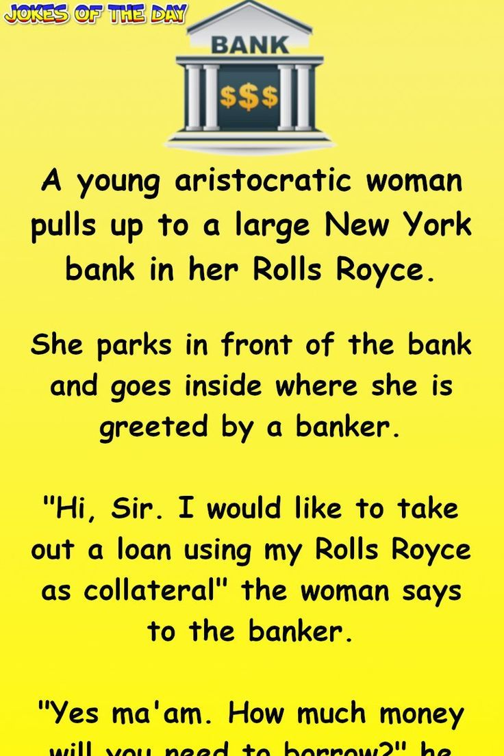 Clean Humor The Banker Thought This Woman Was Crazy She Had Clean Humor Short Jokes Funny Clean Jokes