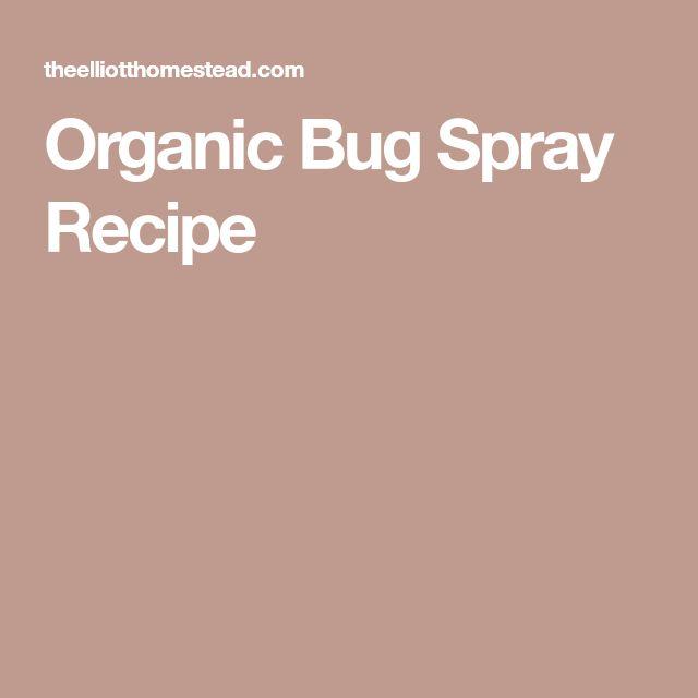 Organic Bug Spray Recipe