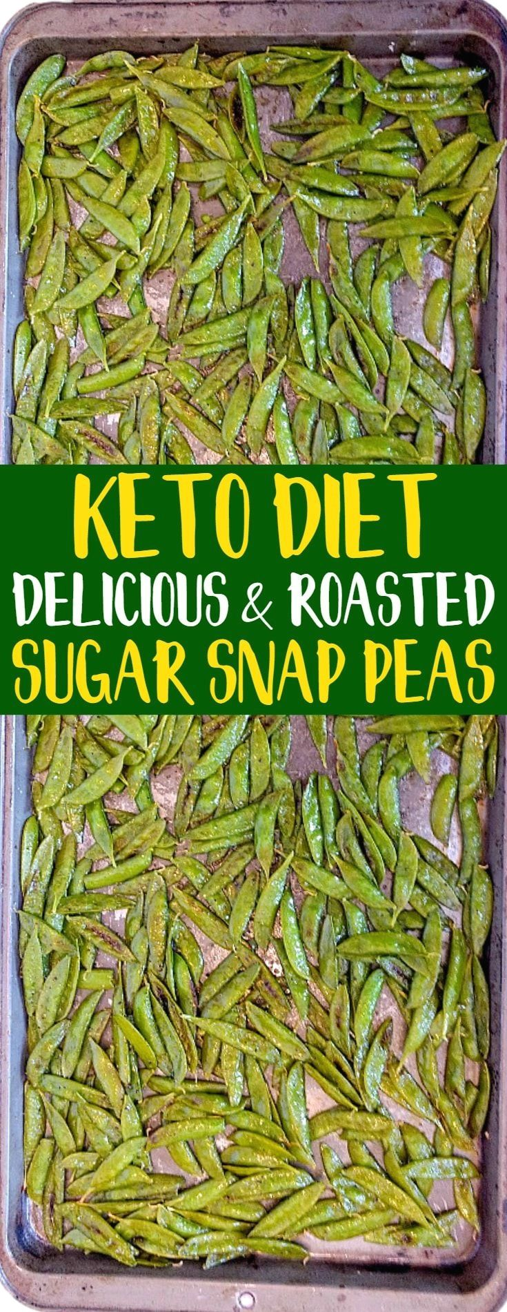 KETO Olive Oil Roasted Sugar Snap Peas! They are super healthy and SO addicting …