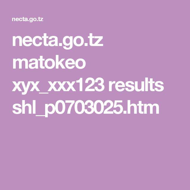necta.go.tz matokeo xyx_xxx123 results shl_p0703025.htm