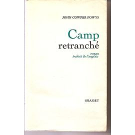 Camp Retranché Camp Retranché de john cowper powys