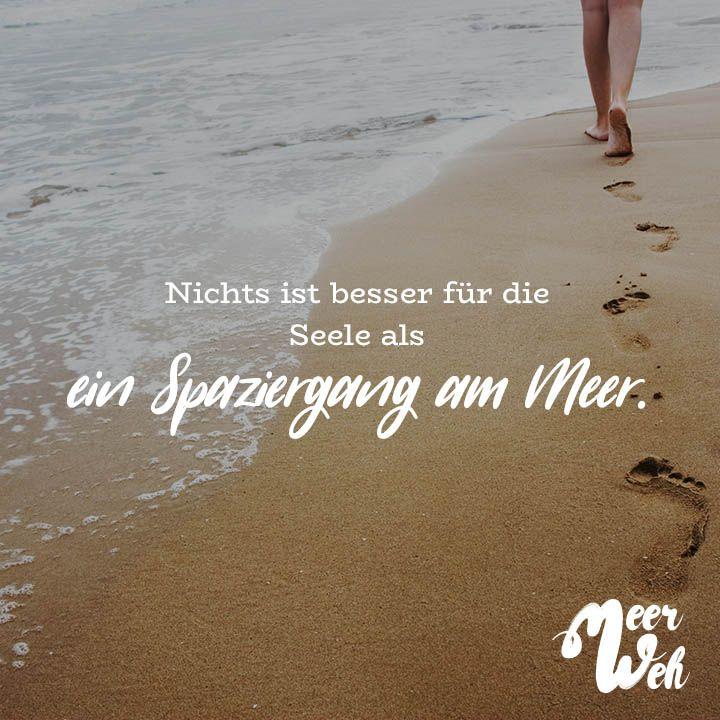 Nichts Ist Besser Fur Die Seele Als Ein Spaziergang Am Meer Visual Statements Spruche Urlaub Spruche Meer Spruche Zitate Leben