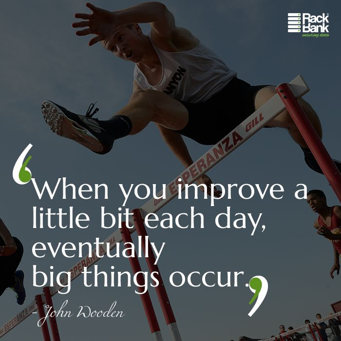 """Mid-week #Motivation: """"When you improve a little bit each day, eventually big things occur."""" - John Wooden #quotes"""