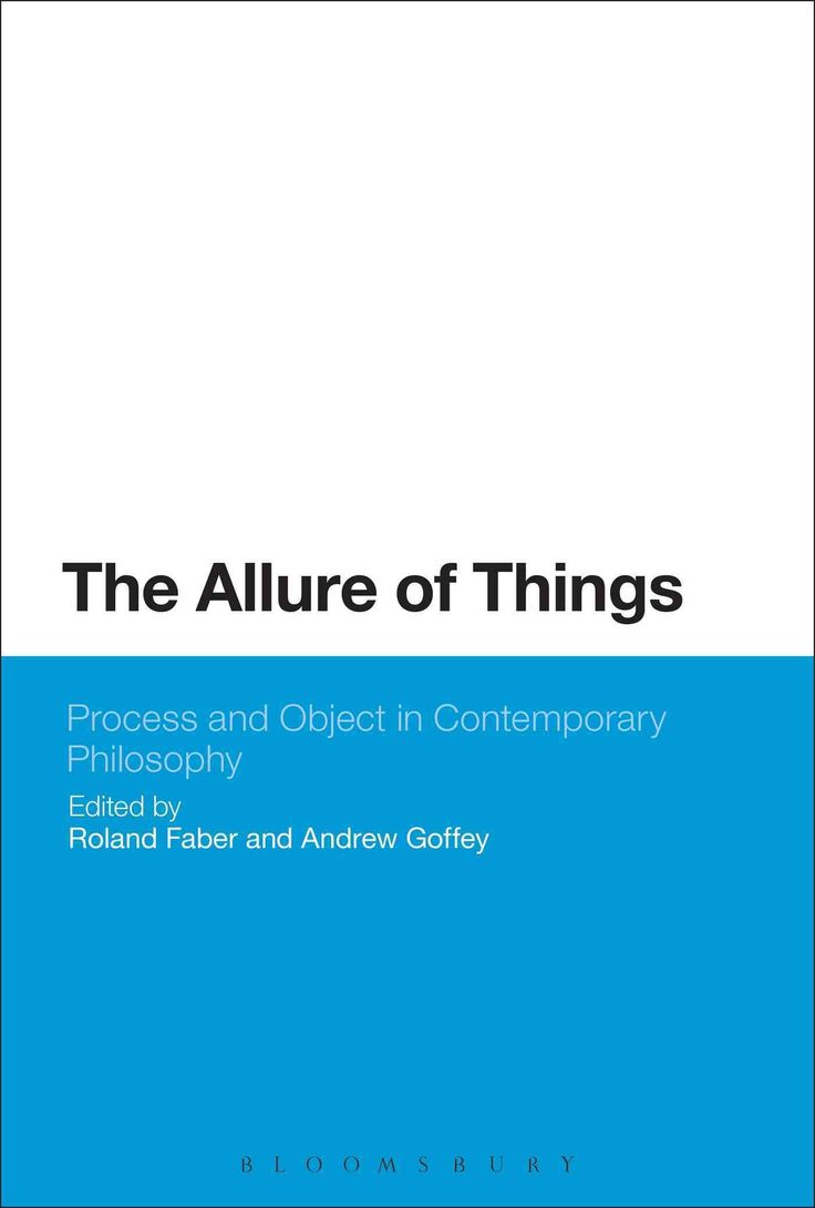 The Allure of Things: Process and Object in Contemporary Philosophy