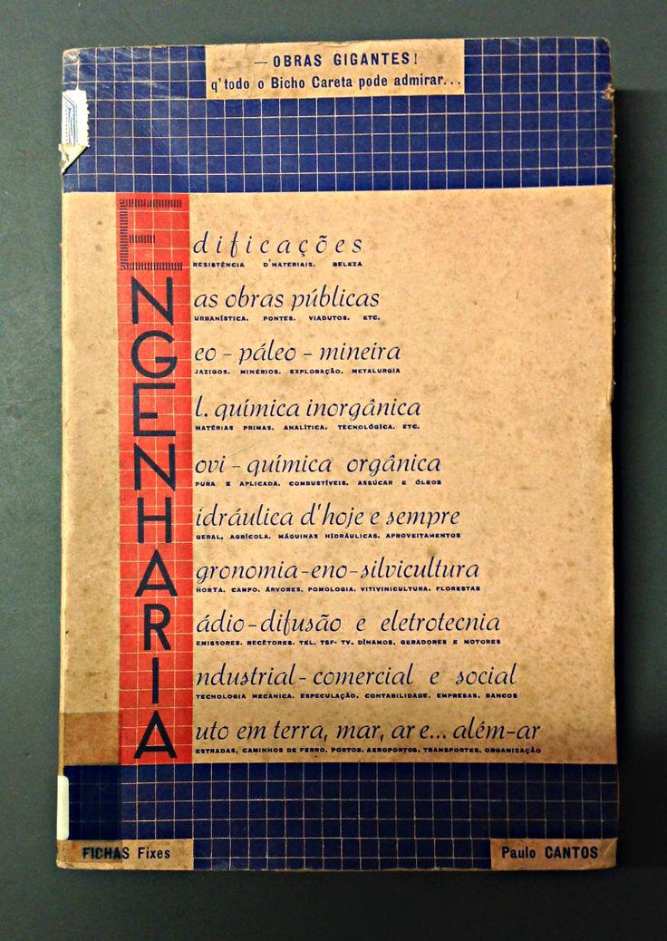Engenharia Paulo de Cantos 1947  Tip. Liga dos Combatentes da Grande Guerra (Lisboa)
