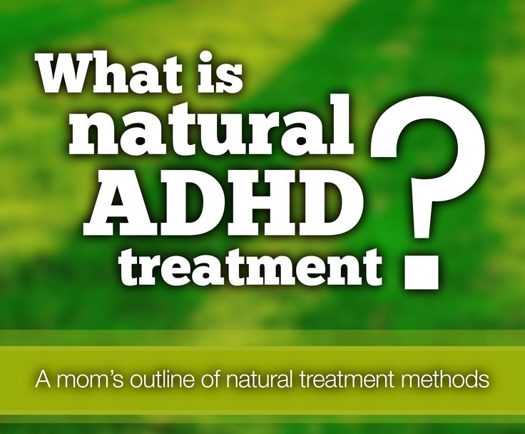 What is natural ADHD treatment?  A mom's outline of natural ADHD treatment methods - healthy diet