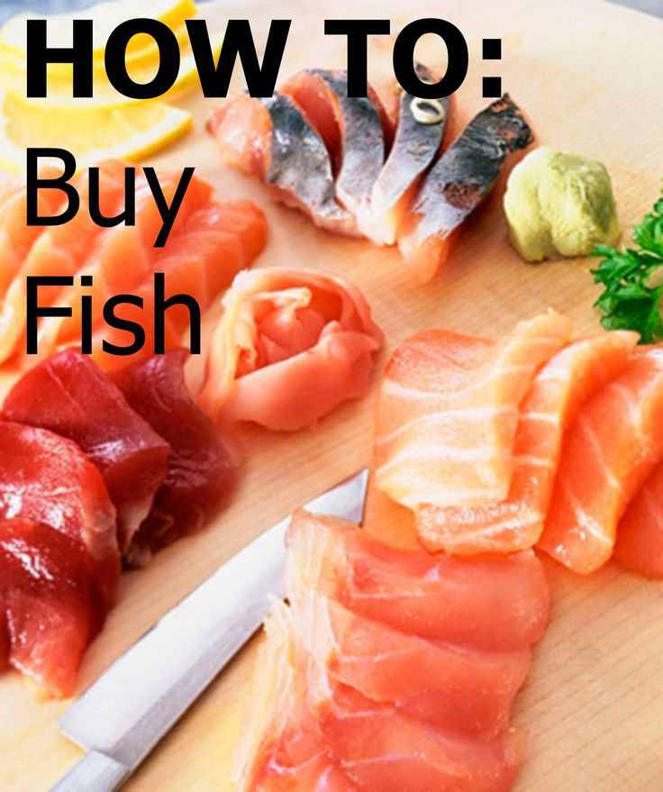 Become a fish buying pro with this #howto.