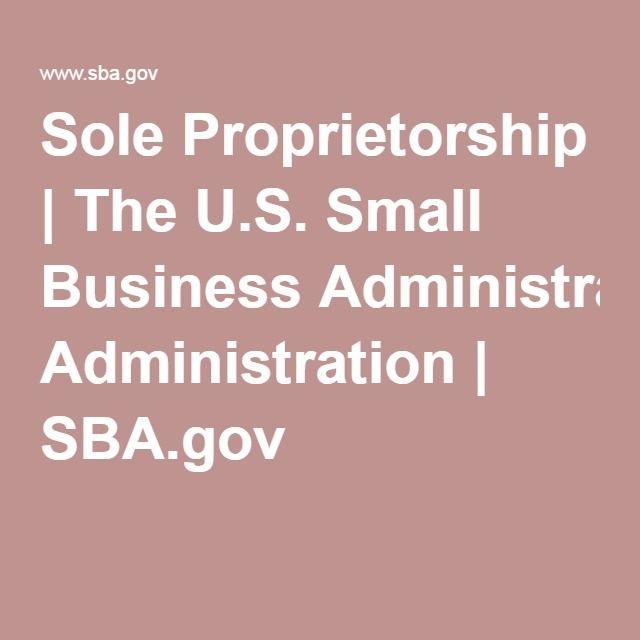 Sole Proprietorship | The U.S. Small Business Administration | SBA.gov