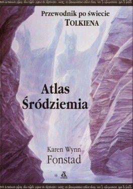 """""""Atlas Śródziemia. Przewodnik po świecie Tolkiena"""" - najchętniej duży format i twarda oprawa *.*"""