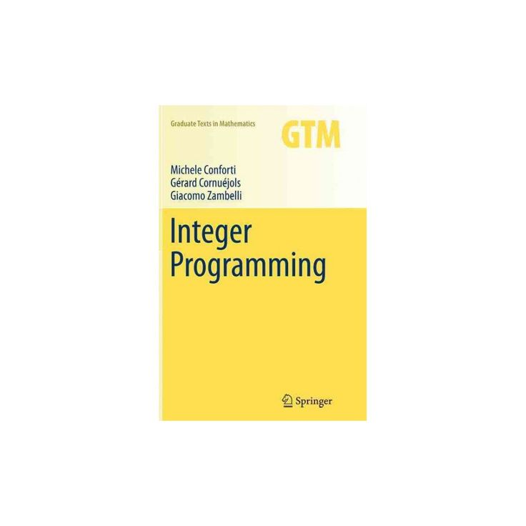 Integer Programming (Reprint) (Paperback) (Michele Conforti)