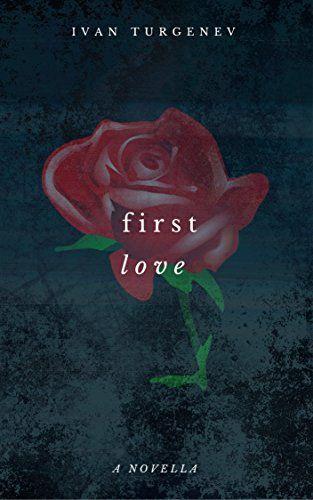 First Love by Ivan Turgenev https://www.amazon.com/dp/B01N9L0NJ1/ref=cm_sw_r_pi_dp_x_8izyyb348RY7Z