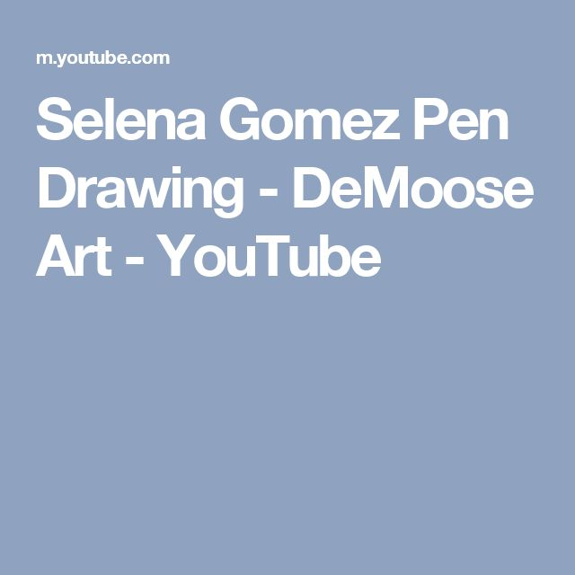 Selena Gomez Pen Drawing - DeMoose Art - YouTube