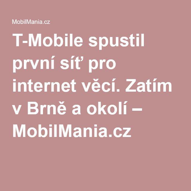 T-Mobile spustil první síť pro internet věcí. Zatím v Brně a okolí – MobilMania.cz