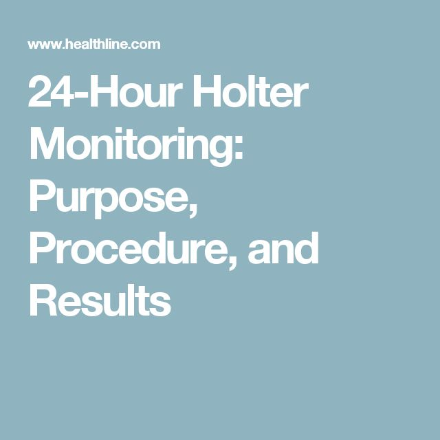 24-Hour Holter Monitoring: Purpose, Procedure, and Results