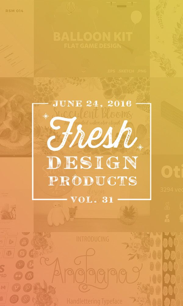 On the Creative Market Blog - This Week's Fresh Design Products: Vol. 31