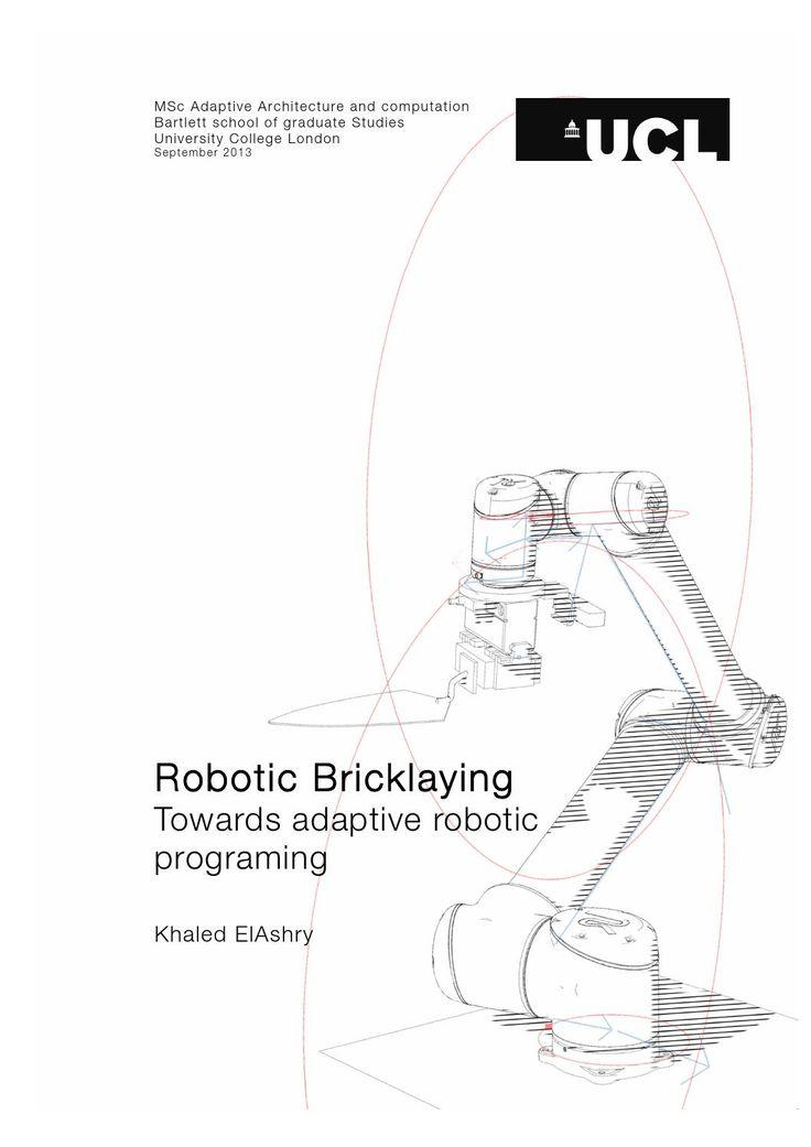http://issuu.com/khaledelashry/docs/khaled_elashry_robotic_bricklaying