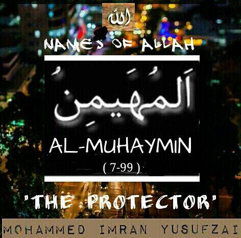 Names of ALLAH ( 7-99 )